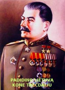 Josifas Stalinas padidino Lietuvos teritoriją beveik trečdaliu. Nei vienas gyventojas nebuvo nužudytas.